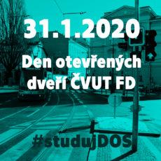 31.1.2020 Den otevřených dveří ČVUT FD