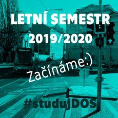 Letní semestr akademického roku 2019/2020 právě začal